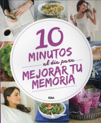 10 minutos al día para mejorar tu memoria - 10 Minutes a Day to Improve Your Memory