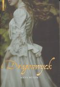 Dragonwyck - Dragonwyck