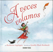 A veces volamos - Sometimes You Fly