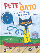 Pete el gato and His Four Groovy Buttons - Pete the Cat and His Four Groovy Buttons