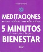 Meditaciones para vidas complicadas - 5-Minute Daily Meditations