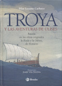 Troya y las aventuras de Ulises - Troy and the Adventures of Ulysses