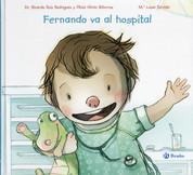 Fernando va al hospital - Fernando Goes to the Hospital