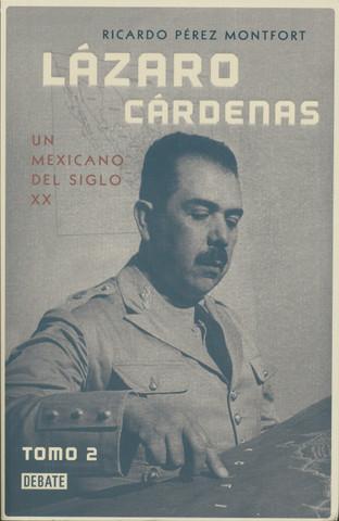Lázaro Cárdenas Tomo 2 - Lazaro Cardenas Volume 2