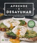 Aprende a desayunar - Learn How to Eat Breakfast