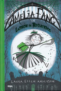 Amelia Fang y el ladrón de recuerdos - Amelia Fang and the Memory Thief