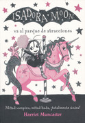 Isadora Moon va al parque de atracciones - Isadora Moon Goes to the Fair