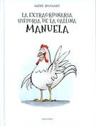 La extraordinaria historia de la gallina Manuela - The Extraordinary Story of Manuela the Hen