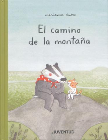 El camino de la montaña - The Way to the Mountain