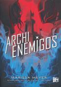 Archienemigos - Archenemies