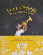 Luca's Bridge/El puente de Lucas