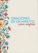 Oraciones de un minuto para mujeres - One-Minute Prayers for Women