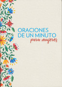 Oraciones de un minuto para mujeres - One-Minute Prayers for Women