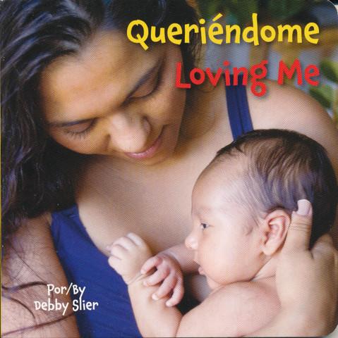 Queriéndome/Loving Me