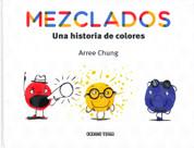 Mezclados - Mixed. A Colorful Story