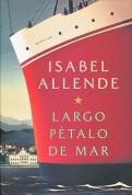 Largo pétalo de mar - A Long Petal to the Sea
