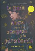 La guía de la dama para las enaguas y la piratería - The Lady's Guide to Petticoats and Piracy
