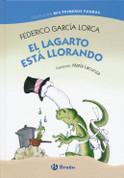 El lagarto está llorando - The Lizard Is Crying
