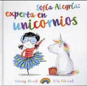 Sofía Alegría: Experta en unicornios - Sophie Johnson: Unicorn Expert