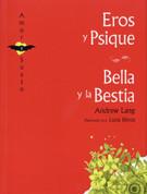 Eros y Psique/Bella y la Bestia - Eros and Psique/The Beauty and the Beast