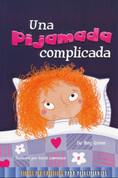 Una pijamada complicada - A Tricky Sleepover