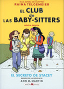 El club de las Baby-sitters: El secreto de Stacey - The Baby-Sitters Club: The Truth About Stacey