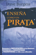 Enseña como un pirata - Teach Like a Pirate