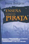 Enseña como un pirata - Teach Like a Pirate
