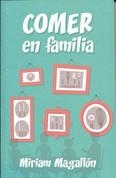 Comer en familia - Eat Together