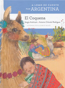 A lomo de cuento por Argentina: El coquena - A Storybook Ride Through Argentina: The Coquena