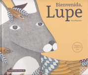 Bienvenida, Lupe - Welcome, Lupe