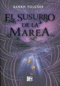 El susurro de la marea - Whisper of the Tide