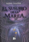 El susurro de la marea - Whisper of the Tide