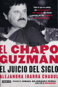 El Chapo Guzmán: El juicio del siglo - El Chapo Guzman: The Trial of the Century