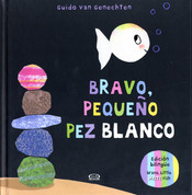 Bravo, pequenño pez blanco/Bravo, Little White Fish
