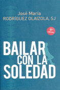 Bailar con la soledad - Dancing with Loneliness