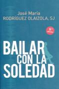 Bailar con la soledad - Dancing with Loneliness
