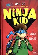 Ninja Kid. De nerdo a ninja - Ninja Kid