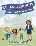 Los superhéroes están en todas partes - Superheroes Are Everywhere
