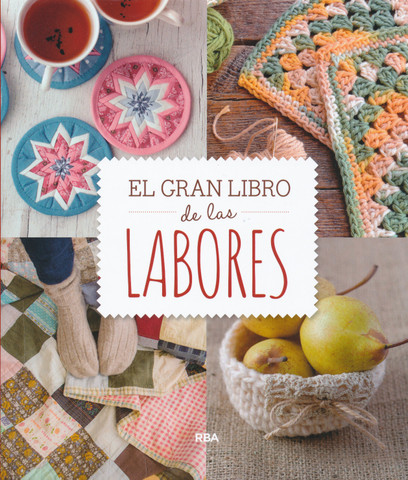El gran libro de las labores - The Big Book of Crafts