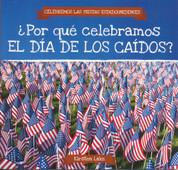 ¿Por qué celebramos el Día de los Caídos? - Why Do We Celebrate Memorial Day?