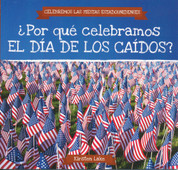 ¿Por qué celebramos el Día de los Caídos? - Why Do We Celebrate Memorial Day?