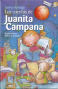 Los cuentos de Juanita Campana - Juanita Campana's Stories