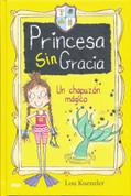 Princesa sin gracia 3. Un chapuzón mágico - Princess DisGrace. Third Term at Tall Towers