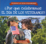 ¿Por qué celebramos el Día de los Veteranos? - Why Do We Celebrate Veterans Day?
