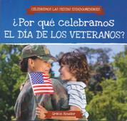¿Por qué celebramos el Día de los Veteranos? - Why Do We Celebrate Veterans Day?