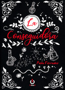 La conseguidora - The Obtainer