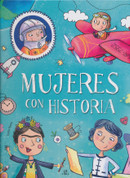 Mujeres con historia - Women with a Story