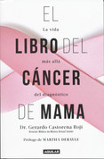 El libro del cáncer de mama - The Breast Cancer Book