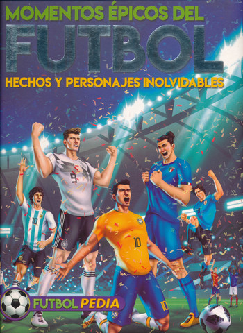 Momentos épicos del fútbol - Epic Moments in Soccer